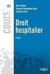 Droit hospitalier - 8e éd.: Cours