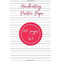 Handwriting Practice Paper: Writing Paper With Lines | 100 Blank Writing Pages for kids