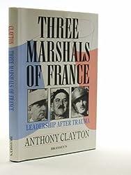 Three Marshals of France: Leadership After Trauma