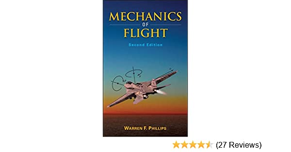 mechanics of flight warren f phillips 9780470539750 amazon com rh amazon com Kermode Mechanics of Flight Aircraft Engine