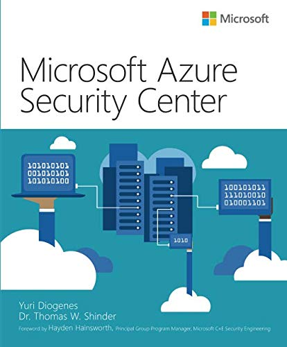 Microsoft Azure Security Center (IT Best Practices - Microsoft Press) (The Best Computer Security)