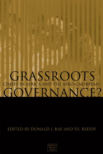 Grassroots Governance?: Chiefs in Africa and the Afro-Caribbean (Africa: Missing Voices)