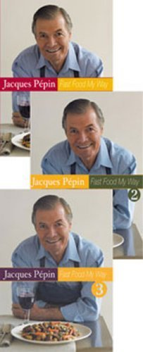Jacques Pepin Fast Food My Way Set of 3 DVDs by Janson Media (Way Jacques Pepin Dvd My)