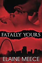 Fatally Yours Paperback