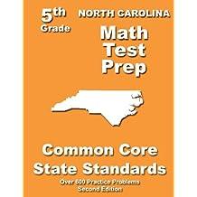 North Carolina 5th Grade Math Test Prep: Common Core Learning Standards