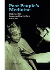 Poor People's Medicine: Medicaid and American Charity Care since 1965