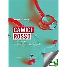 Camice rosso (Italian Edition)