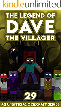 Dave the Villager 29: An Unofficial Minecraft Novel (The Legend of Dave the Villager)