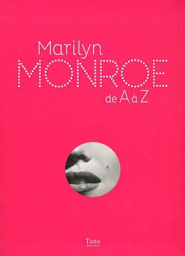 Marilyn Monroe De A A Z Amazon Fr Danel Isabelle Livres