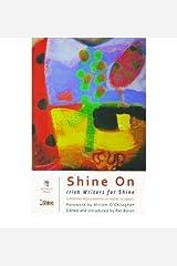 [(Shine On: Irish Writers for Shine Anthology)] [Author: Pat Boran] published on (January, 2012) Paperback