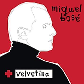 6441951e Miguel Bose - Velvetina - Amazon.com Music