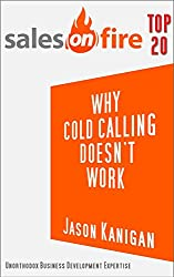 Why Cold Calling Doesn't Work