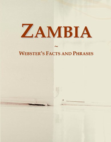 Zambia: Webster's Facts and Phrases...