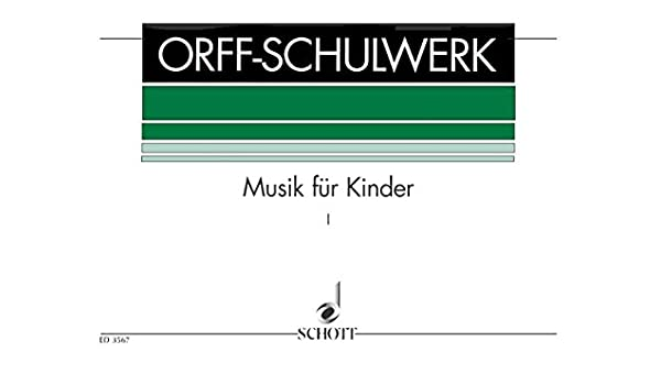 Schulwerk Vol. 1 (Ted.) (Orff/Keetman): Amazon.es: Carl Orff ...