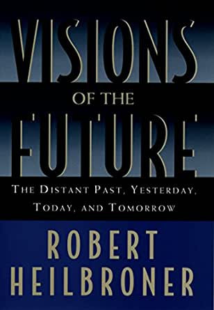 Amazon.com: Visions of the Future: The Distant Past ...