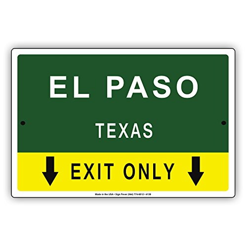 El Paso Texas Exit Only With Pointer Arrow Direction Way Road Signs Alert Caution Warning Aluminum Metal Tin 12