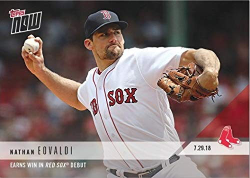 2018 Topps Now #523 Nathan Eovaldi Baseball Card - 1st Card in a Red Sox Jersey - Only 286 made!