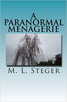 A Paranormal Menagerie: Volume 1