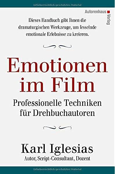 Emotionen im Film: Professionelle Techniken für ...