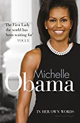 Michelle Obama in Her Own Words (09) by Obama, Michelle [Paperback (2009)]