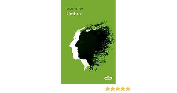 Umbra (Caballo de Troya 2018, 5) eBook: Terrón, Silvia: Amazon.es ...
