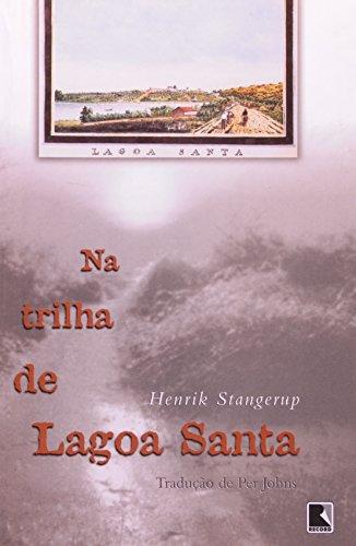 Na Trilha De Lagoa Santa (Em Portuguese do Brasil)