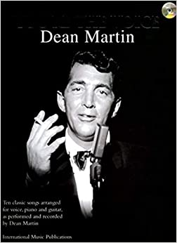You're The Voice: Dean Martin (Piano/Voice/Guitar with Free Audio CD): (Piano, Vocal, Guitar)