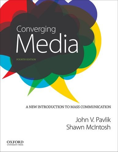 Converging Media A New Introduction to Mass Communication