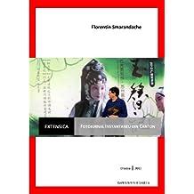 Extensica / Fotojurnal instantaneu din Canton (Catalan Edition)