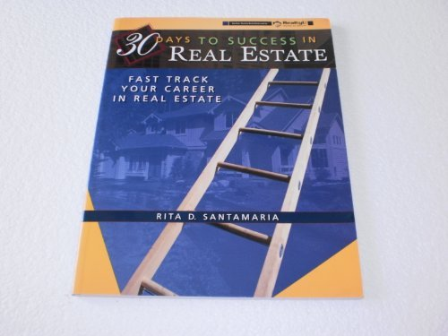30 Days to Success in Real Estate , Fast Track Your Career in Real Estate PDF