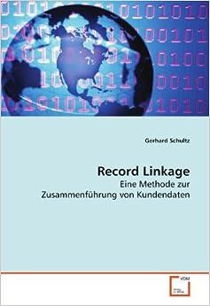 Book Record Linkage: Eine Methode zur Zusammenführung von Kundendaten