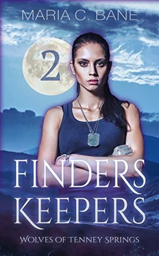 Finders Keepers (Wolves of Tenney Springs Book 2)