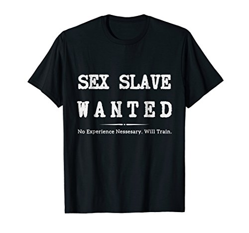 Sex Slave Wanted no experience Necessary Dom BDSM T -