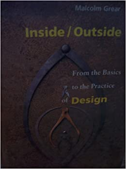 Inside/Outside: From the Basics to the Practice of Design