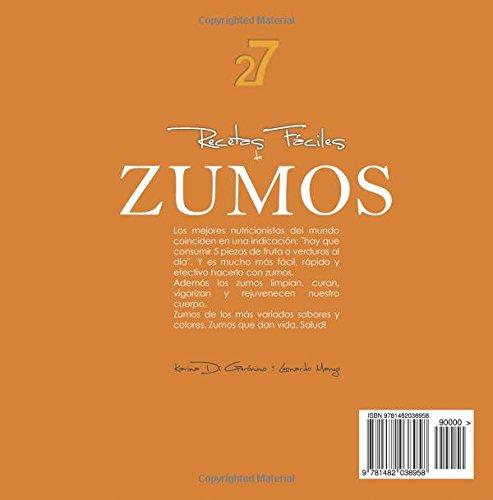 27 Recetas Fáciles de Zumos: Volume 1 Recetas Fáciles: Zumos ...