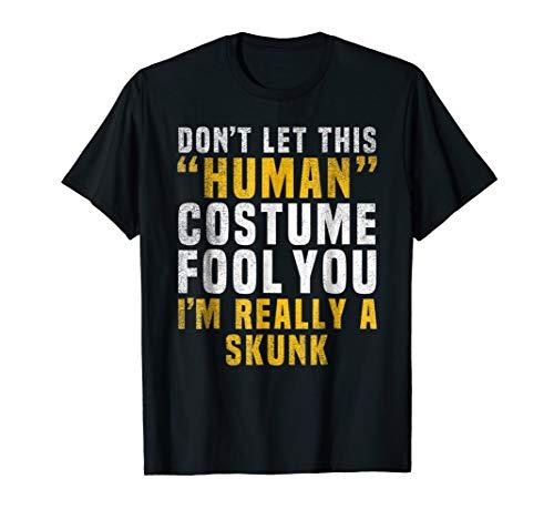 I'm Really a Skunk Halloween Shirt Easy Funny Costume Idea
