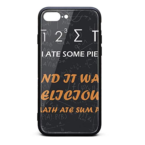 I Ate Some Pie and It was Delicious Math Ate Sum Pi Phone Case for iPhone 7Plus/8Plus TPU Gel Full Body Protection Cute Anti-Scratch Fashionable Glossy Anti Slip Thin Shockproof Soft Case