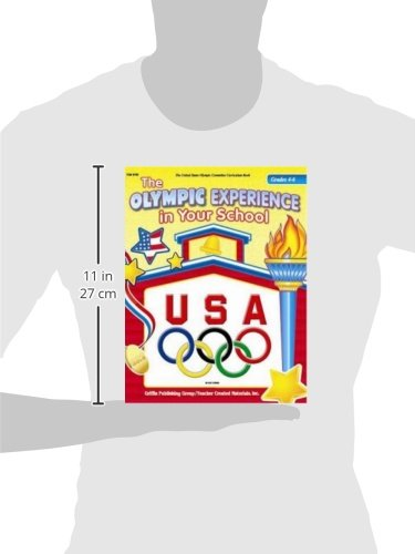 The Olympic Experience in Your School Grades 4-6 (United States Olympic Committee Curriculum Series)