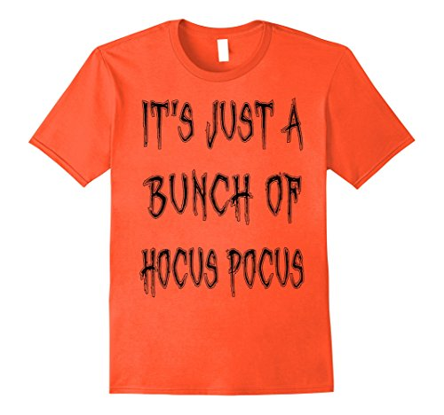 Mens Just A Bunch Of Hocus Pocus T-Shirt Funny Halloween Costume 3XL Orange