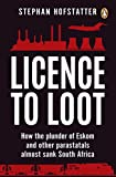 #9: Licence to Loot: How the plunder of Eskom and other parastatals almost sank South Africa