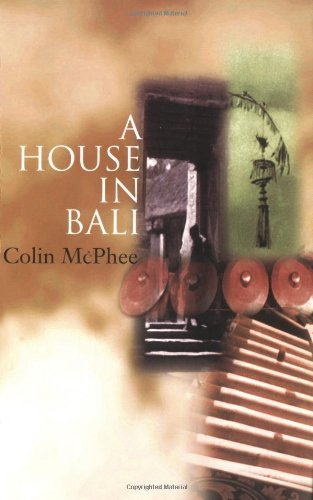 """A House in Bali"" av Colin McPhee"