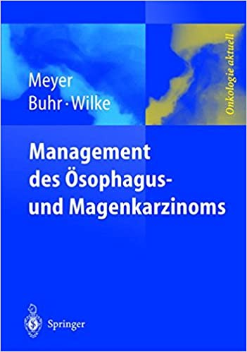 Book Management des Magen- und Ösophaguskarzinoms (Onkologie aktuell)