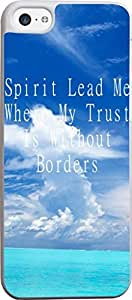 Diy iphone 5 5s case Case for iPhone 5 5S christian lyrics,AppleIphone 5 5S Bible Verses Quotes clear blue sky and sea Spirit Lead Me Where My Trust Is Without Borders