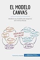 Este libro es una guía práctica y accesible para entender y aplicar el modelo Canvas, que le aportará la información esencial y le permitirá ganar tiempo.En tan solo 50 minutos usted podrá:* Familiarizarse con el modelo Canvas y sus nueve cas...