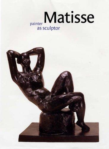 Matisse: Painter as Sculptor