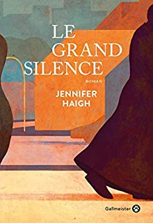 Le grand silence, Haigh, Jennifer