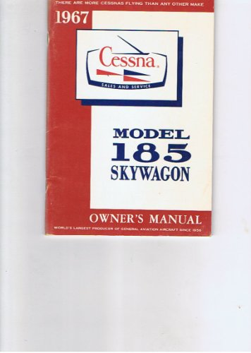 1967 Cessna Model 185 Skywagon Owner's -