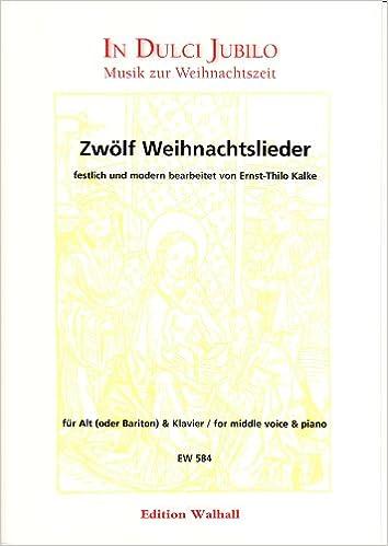 Weihnachtslieder Partitur.Zwölf Weihnachtslieder Festlich Und Modern Bearbeitet Für Alt