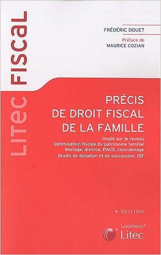 Amazon Fr Precis De Droit Fiscal De La Famille Impot Sur Le
