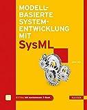 Modellbasierte Systementwicklung mit SysML